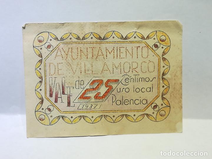 AYUNTAMIENTO DE VILLAMORCO. VALE DE 25 CENTIMOS. USO LOCAL. 1937. PALENCIA. VER DORSO (Numismática - España Modernas y Contemporáneas - Locales y Fichas Dinerarias y Comerciales)