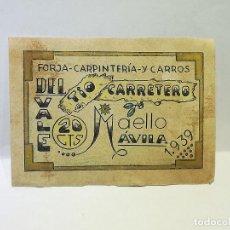 Monedas locales: FORJA, CARPINTERIA Y CARROS DEL TIO CARRETERO. VALE DE 20 CENTIMOS. 1939. MAELLO, AVILA. VER DORSO. Lote 246156395