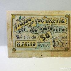 Monedas locales: FRAGUA Y CARPINTERIA DEL TIO CARRETERO. VALE DE 50 CENTIMOS. MAELLO, AVILA. 1939. VER DORSO. Lote 246156775