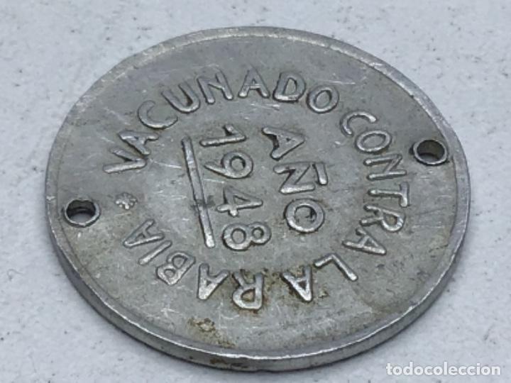 Monedas locales: FICHA MEDALLA INSTITUTO LLORENTE MADRID VACUNADO CONTRA LA RABIA - AÑO 48 - Foto 3 - 246306695