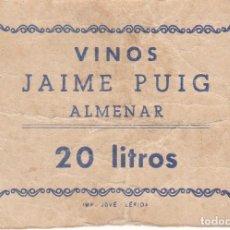 Monedas locales: VALE DE VINOS JAIME PUIG DE ALMENAR - VALE 20 LITROS CON SELLO DETRÁS (LERIDA-LLEIDA). Lote 246494585
