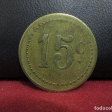 Monedas locales: FICHA COMERCIAL 15 CENTIMOS. Lote 247292150