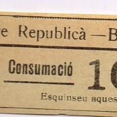 """Monedas locales: BRAFIM """"CENTRE REPUBLICÀ"""" 1501 CONSUMACIÓ 10 CTS. ESQUINSEU AQUEST TALÒ. Lote 248966340"""