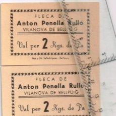Monedas locales: FLECA DE ANTON PENELLA RULLÓ VILANOVA DE BELLPUIG LOTE 4 VALES 2 POR 1 KILO PA Y 2 POR 2 KILOS PA. Lote 248970915