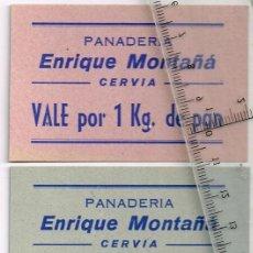 Monedas locales: CERVIA PANADERÍA ENRIQUE MONTAÑÁ LOTE 3 VALES DE PAN 1 DE 1 KG., 1 DE 2 KGS. Y 1 DE 5 KGS.. Lote 248982725
