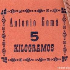 Monedas locales: VALE ANTONIO GOMÁ 5 KILOGRAMOS (NO SE ESPECIFICA NADA) MUY RARO. Lote 248994295