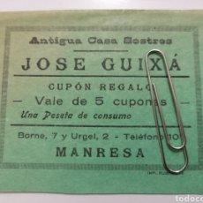 Monedas locales: MANRESA. JOSÉ GUIXA. CUPÓN REGALO 1 PESETA DE CONSUMO. PAPEL.. Lote 252087355