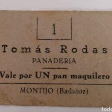 Monedas locales: MONTIJO. BADAJOZ. TOMAS RODAS. VALE 1 PAN MAQUILERO.. Lote 252262700