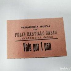 Monedas locales: PANADERIA NUEVA DE FELIX VEGA DIAZ TALARRUBIAS BADAJOZ VALE POR 1 PAN. Lote 254841240