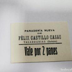 Monedas locales: PANADERIA NUEVA DE FELIX VEGA DIAZ TALARRUBIAS BADAJOZ VALE POR 2 PANES. Lote 254841430
