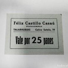 Monedas locales: PANADERIA FELIX VEGA DIAZ TALARRUBIAS BADAJOZ VALE POR 25 PANES. Lote 254841440