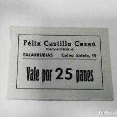 Monedas locales: PANADERIA FELIX VEGA DIAZ TALARRUBIAS BADAJOZ VALE POR 25 PANES. Lote 254841460