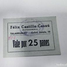Monedas locales: PANADERIA FELIX VEGA DIAZ TALARRUBIAS BADAJOZ VALE POR 25 PANES. Lote 254841480