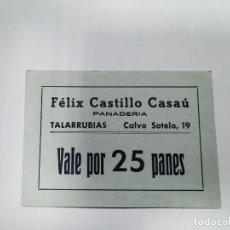 Monedas locales: PANADERIA FELIX VEGA DIAZ TALARRUBIAS BADAJOZ VALE POR 25 PANES. Lote 254841535