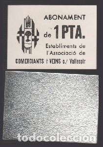 F2-24 VALE MONEDA DE 1PTA EMITIDO POR ASSOCIACIO DE COMERCIANTS I VEINS DE LA CALLE VALLESPIR DE BA (Numismática - España Modernas y Contemporáneas - Locales y Fichas Dinerarias y Comerciales)