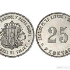 Monedas locales: FICHAS COOPERATIVAS Y PROPAGANDA, 25 PESETAS, LABISBALDEFALSET.SINDICATAGRÍCOL Y CAIXA RURAL. Lote 262523020