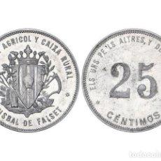 Monedas locales: FICHAS COOPERATIVAS Y PROPAGANDA, 25 CÉNTIMOS, LABISBALDEFALSET.SINDICATAGRÍCOL Y CAIXA RURAL. Lote 262523045