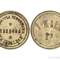 Monedas locales: FICHAS COOPERATIVAS Y PROPAGANDA, 1 KILO 1ª, COOPERATIVA FERROVIARIA LAIGUALDAD. CÓRDOBA. Lote 262523070