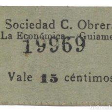 Monedas locales: FICHAS COOPERATIVAS Y PROPAGANDA, 15 CÉNTIMOS, SOCIEDAD COOPERATIVAOBRERALA ECONÓMICA.GUIAMETS. Lote 262523090