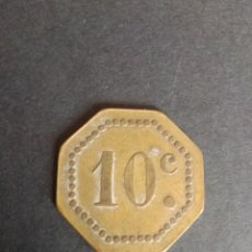 Monedas locales: FICHA/JETON/ TOKEN. 10 CTS. POSIBLEMENTE DE CASINO.. Lote 270109698