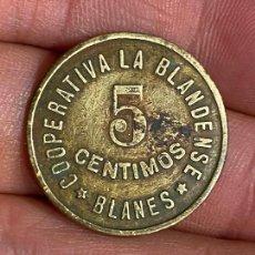 Monedas locales: FICHA 5 CTS. COOPERATIVA LA BLANDENSE (BLANES) 5 CENTIMOS. Lote 276221503