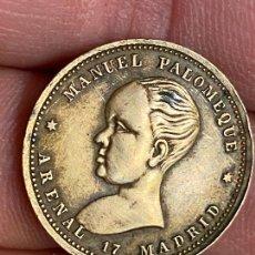 Monedas locales: FICHA DINERARIA PUBLICIDAD - ALFONSO XIII - MANUEL PALOMEQUE - ARENAL,17 - MADRID. Lote 276254273
