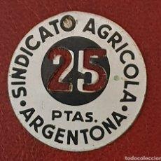 Monedas locales: FICHA MONEDA, SINDICATO AGRICOLA ARGENTONA, 25 PESETAS.. Lote 277145838