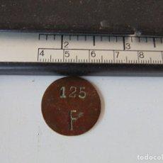Monedas locales: FICHA LOCAL ?? MARCADA SOBRE MONEDA 125 F. Lote 280786838