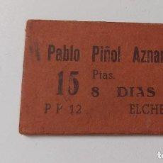 Moedas locais: FICHA COMERCIAL O DINERARIA DE VALOR 15 PESETAS - PABLO PIÑOL AZNAR DE LA LONJA DE ELCHE. Lote 287417958