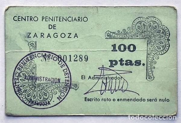 VALE 100 PESETAS / CENTRO PENITENCIARIO DE ZARAGOZA (Numismática - España Modernas y Contemporáneas - Locales y Fichas Dinerarias y Comerciales)