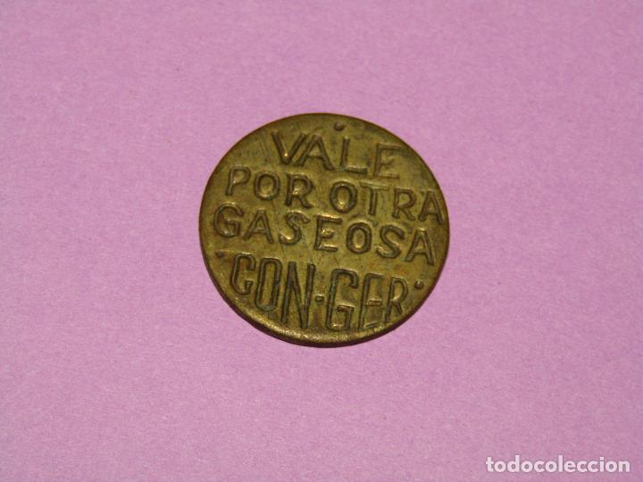 Monedas locales: Antigua Moneda en Latón VALE POR OTRA GASEOSA de Espumosos CON-GER en Meliana Valencia Año 1940-50s - Foto 2 - 288539838