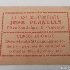 Monedas locales: VALENCIA. LA CASA DEL CHOCOLATE JOSÉ PLANELLS. CUPÓN REGALO. Lote 288888468