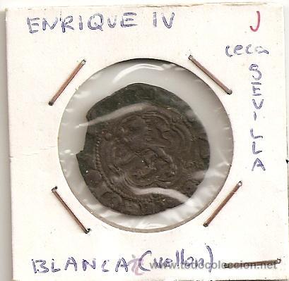 MONEDA MEDIAVAL ENRIQUE IV 1454-1474 BLANCA (VELLÓN) CECA SEVILLA S . MBC- (Numismática - Medievales - Castilla y León)