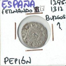 Monedas medievales: MONEDA FERNANDO IV (1295-1312) - PEPION - BURGOS MUY BONITA. Lote 179189276