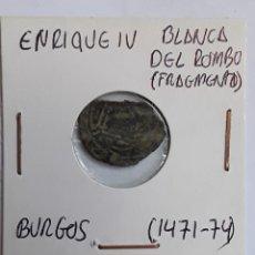 Monedas medievales: ENRIQUE IV BLANCA DEL ROMBO BURGOS (1471-74). Lote 204724905