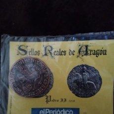Monedas medievales: SELLOS REALES DE ARAGÓN / PEDRO II (AÑO 1210). REPRODUCCIÓN.. Lote 194944852