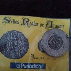 Monedas medievales: SELLOS REALES DE ARAGÓN / JUAN II (AÑOS 1460/1462) REPRODUCCIÓN.. Lote 194945216