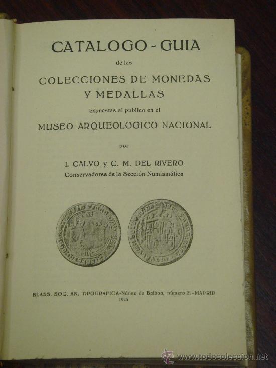 Monedas medievales: CATÁLOGO-GUÍA DE LAS COLECCIONES DE MONEDAS Y MEDALLAS DEL MUSEO ARQUEOLÓGICO NACIONAL ,1925 - Foto 2 - 32971412