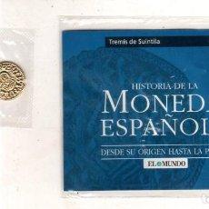 Monedas reinos visigodos: HISTORIA DE LA MONEDA ESPAÑOLA. EL MUNDO. TREMIS DE SUINTILA.. Lote 196590716