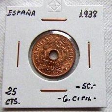 Monedas República: ESPAÑA - 25 CTS. 1938 - AUTENTICA 100% - MUY ESCASAS ASI – PRECIOSA. Lote 136137710