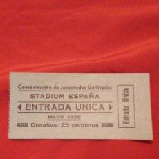 Monedas República: 1936 ENTRADA CONCENTRACIÓN JUVENTUDES PCE Y PSOE (JSU, GUERRA CIVIL). LEER DESCRIPCIÓN. Lote 180022102