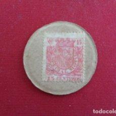Monedas República: GUERRA CIVIL. CARTÓN SELLO 15 CENTIMOS. . Lote 180099050