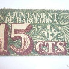 Monedas República: BILLETE 15 CÉNTIMOS AYUNTAMENT DE BARCELONA AÑO 1939. Lote 197290497