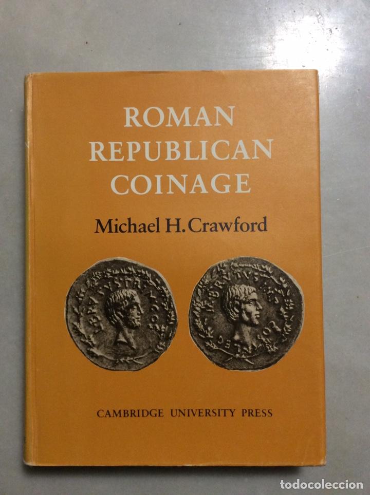 Monedas Roma República: ROMAN REPUBLICAN COINAGE TOMO I y II - Foto 6 - 198334811