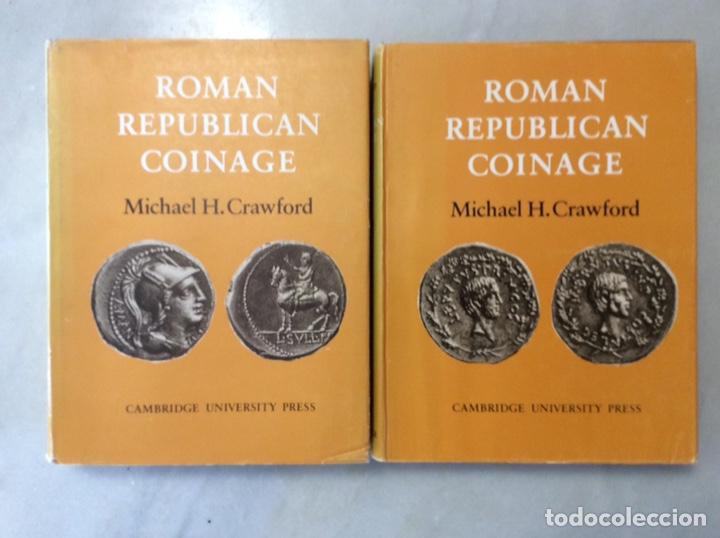 ROMAN REPUBLICAN COINAGE TOMO I Y II (Numismática - Periodo Antiguo - Roma República)