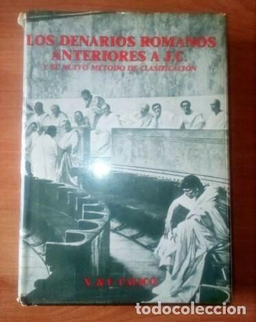 LOS-DENARIOS-ROMANOS-ANTERIORES A JESUCRISTO- CALICÓ (Numismática - Periodo Antiguo - Roma República)