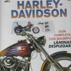 Motos: VE15- HARLEY DAVIDSON - GUIA COMPLETA CON MAGNIFICAS LAMINAS DESPLEGABLES (CLUB INTERN. LIBRO ). Lote 84356528