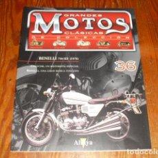 Motos: GRANDES MOTOS CLÁSICAS DE COLECCIÓN BENELLI 750 SEI - FASCICULO Nº 36. Lote 215182242