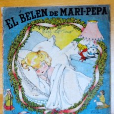 Muñeca española clasica: EL BELEN DE MARI PEPA - ANTIGUO CUENTO DE MARI PEPA. Lote 93860455