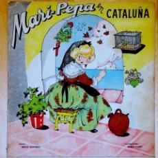 Muñeca española clasica: MARI-PEPA EN CATALUÑA/Nª 32 CON SUPLEMENTO RECORTABLE DE FIGURINES Y MODA. Lote 93861260